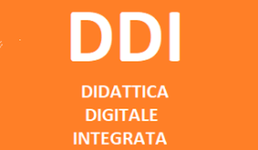 DDI:DIDATTICA DIGITALE INTEGRATA